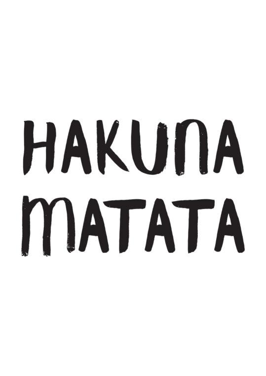 Poster Hakuna Matata Poster 1