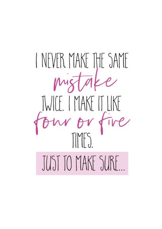 - Melanie Viola PosterI never make the same mistake twice. - Melanie Viola Poster 1