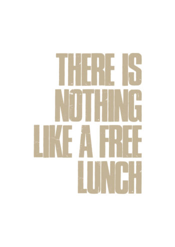 Poster There is nothing like a free lunch Poster 1